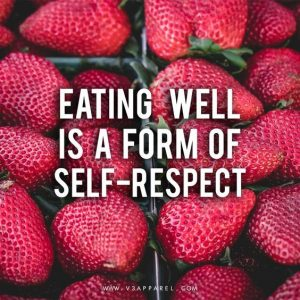 eating well is self respect